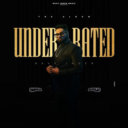 Underrated By Navv Inder full album mp3 free download
