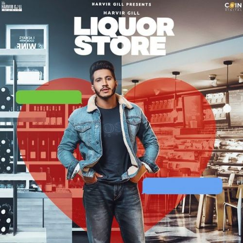 Liquor Store Harvir Gill Mp3 Song Download