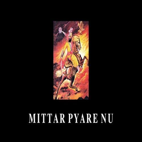 Mittar Pyare Nu Sukh Bohanwala Mp3 Song Download