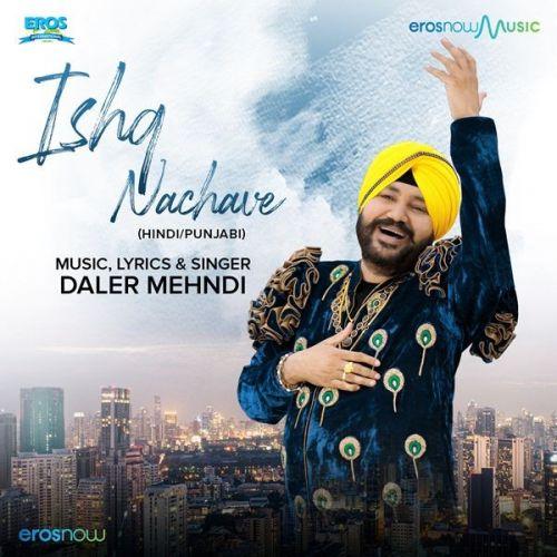 Ishq Nachave Daler Mehndi Mp3 Song Download
