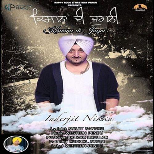 Jugni Inderjit Nikku Mp3 Song Download
