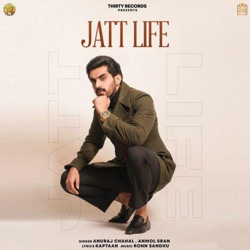 Jatt Life Anuraj Chahal, Anmol Sran Mp3 Song