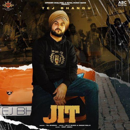 Jit Tej Bhangu Mp3 Song