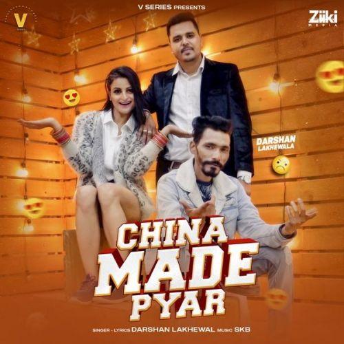 China Made Pyar Darshan Lakhewala Mp3 Song