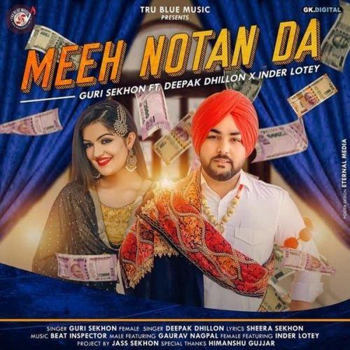 Meeh Notan Da Guri Sekhon, Deepak Dhillon Mp3 Song