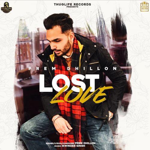 Lost Love Prem Dhillon Mp3 Song