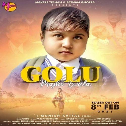 Golu Majhe Wala Golu, Magnet Singh Mp3 Song