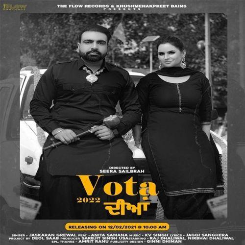 Vota 2022 Diya Anita Samana, Jaskaran Grewal Mp3 Song