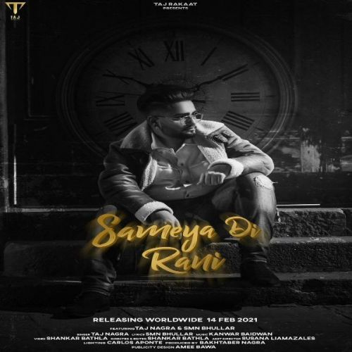 Sameya Di Rani Taj Nagra Mp3 Song