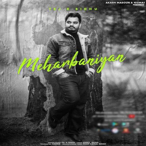Meharbaniyan Tej E Sidhu Mp3 Song