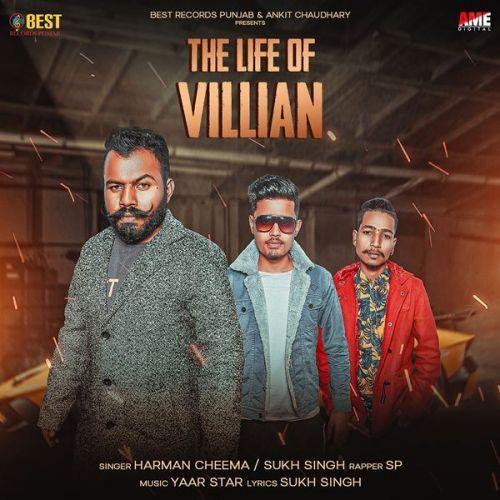 The Life Of Villian Harman Cheema, Sukh Singh Mp3 Song