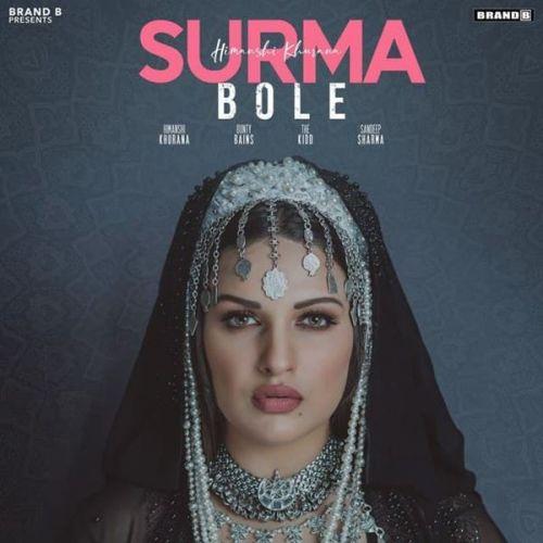 Surma Bole Himanshi Khurana Mp3 Song