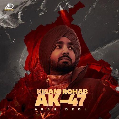 Kisani Rohab AK47 Arsh Deol Mp3 Song