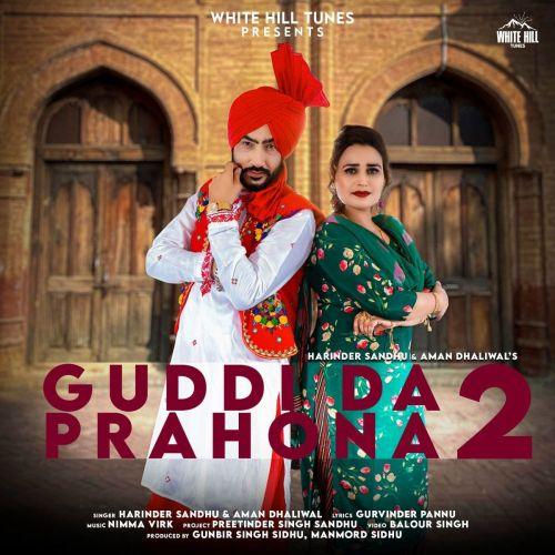 Guddi Da Prahona 2 Harinder Sandhu, Aman Dhaliwal Mp3 Song