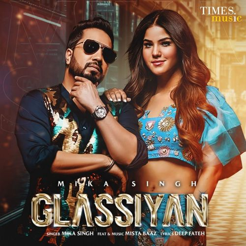 Glassiyan Mika Singh, Mista Baaz mp3 song download, Glassiyan Mika Singh, Mista Baaz full album mp3 song