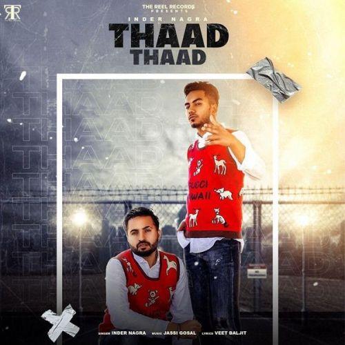 Thaad Thaad Inder Nagra Mp3 Song
