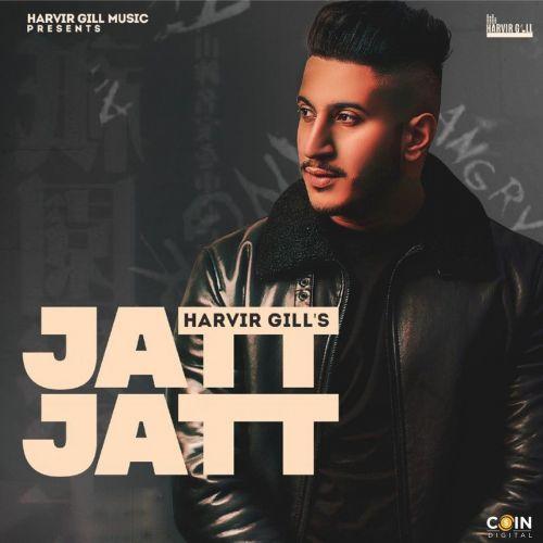 Jatt Jatt Harvir Gill Mp3 Song