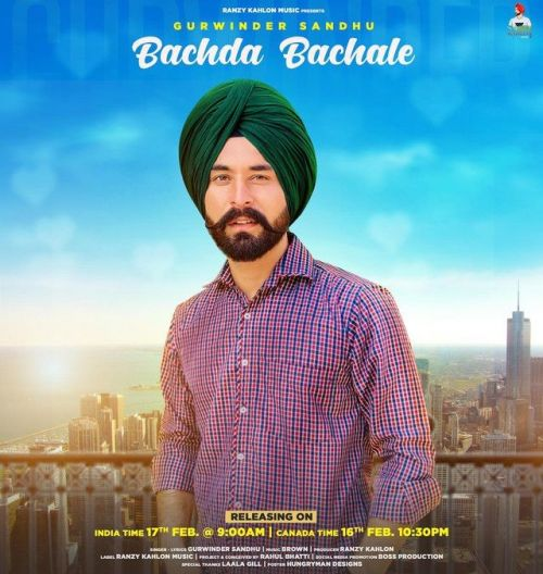 Bachda Bachale Gurwinder Sandhu Mp3 Song