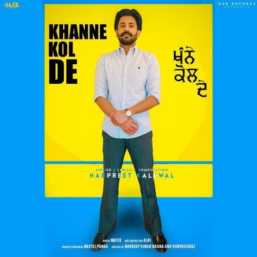 Khanne Kol De Harpreet Kalewal Mp3 Song