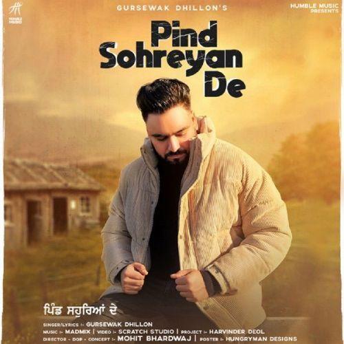 Pind Sohreyan De Gursewak Dhillon Mp3 Song