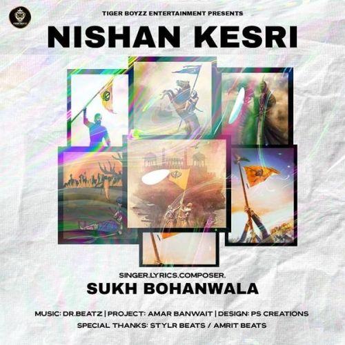 Nishan Kesri Sukh Bohanwala Mp3 Song