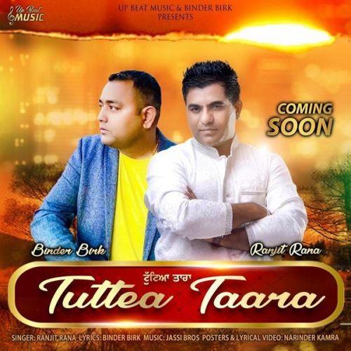 Tuttea Taara Ranjit Rana Mp3 Song
