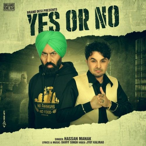 Yes Or No Hassan Manak Mp3 Song