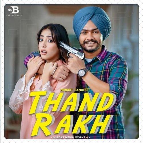 Thand Rakh Himmat Sandhu Mp3 Song