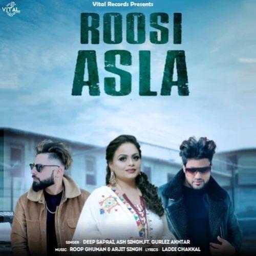 Roosi Asla Deep Sapra, Gurlej Akhtar Mp3 Song