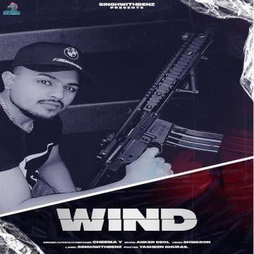 Wind Cheema Y Mp3 Song