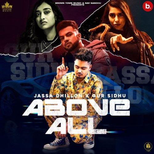 Above All Gur Sidhu, Jassa Dhillon Mp3 Song