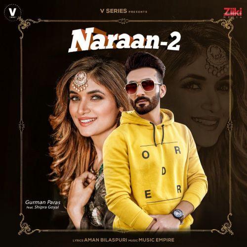 Naraan 2 Shipra Goyal, Gurman Paras Mp3 Song