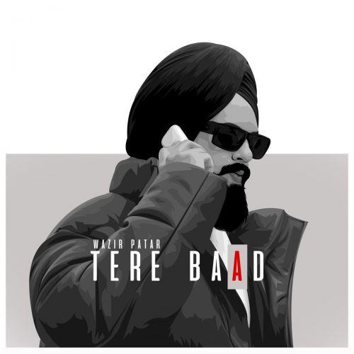 Tere Baad Wazir Patar, Kiran Sandhu Mp3 Song