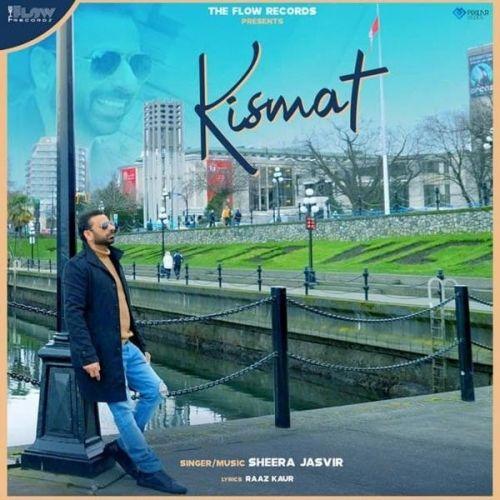Kismat Sheera Jasvir Mp3 Song