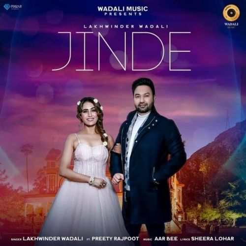 Jinde Lakhwinder Wadali Mp3 Song