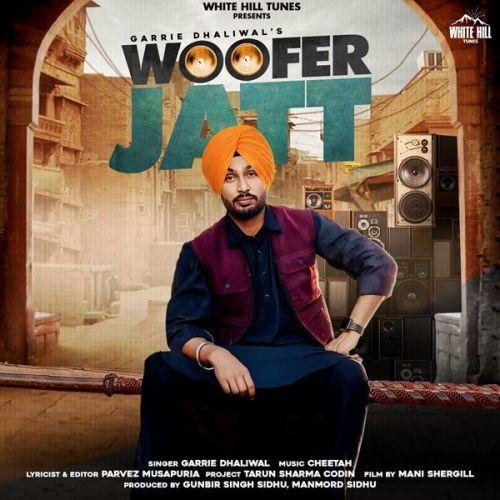 Woofer Jatt Garrie Dhaliwal Mp3 Song