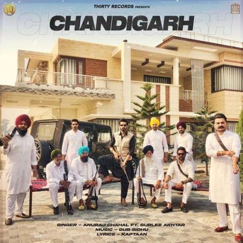 Chandigarh Gurlez Akhtar, Anuraj Chahal Mp3 Song