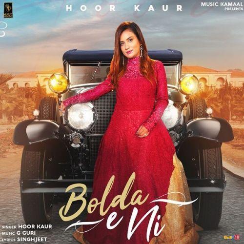 Bolda E Ni Hoor Kaur Mp3 Song