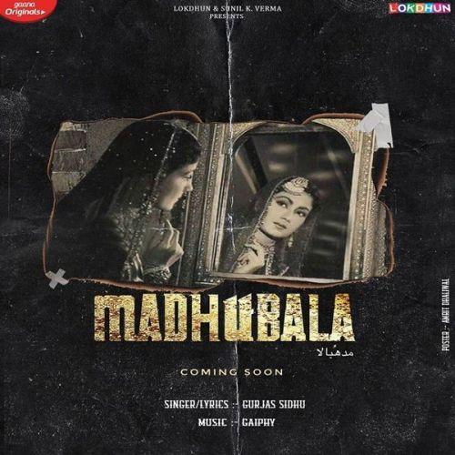 Madhubala Gurjas Sidhu Mp3 Song