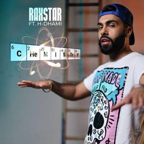 Chemistry H Dhami, Raxstar Mp3 Song
