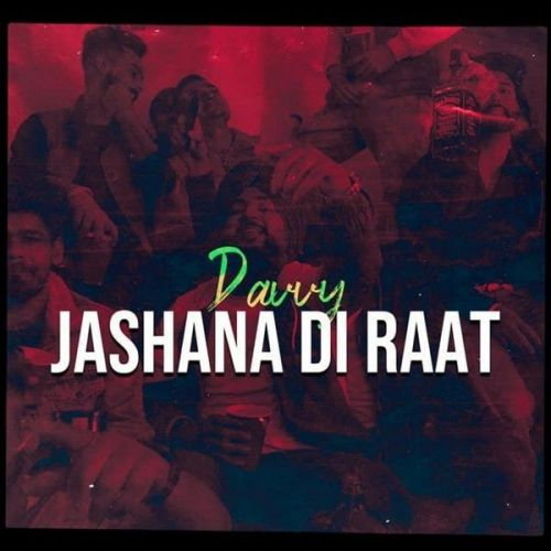 Jashana Di Raat Davvy Mp3 Song