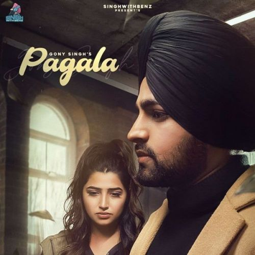 Pagala Gony Singh Mp3 Song