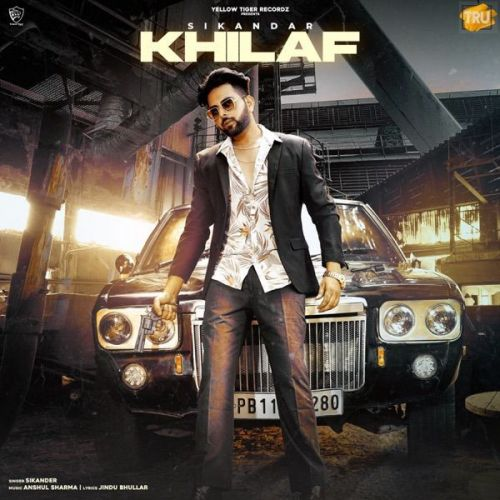 Khilaf Sikandar Mp3 Song