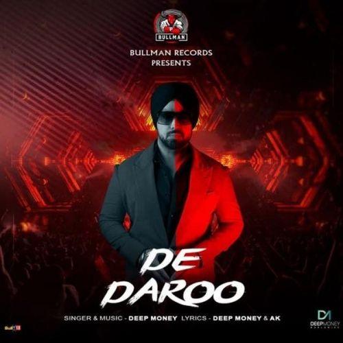 De Daroo Deep Money Mp3 Song