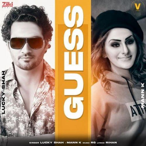Guess Lucky Shah, Mann K Mp3 Song
