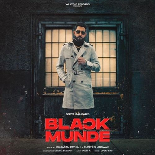 Black Munde Geeta Zaildar Mp3 Song