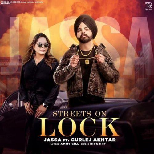 Streets On Lock Gurlej Akhtar, Jassa Mp3 Song