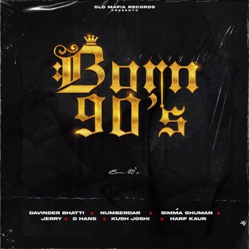 U Know Numberdar mp3 song download, Born 90s Numberdar full album mp3 song