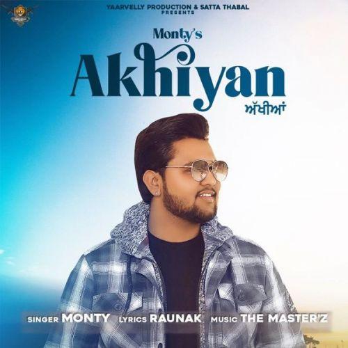 Akhiyan Monty Mp3 Song