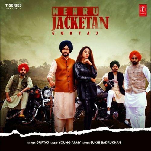 Nehru Jacketan Gurtaj Mp3 Song